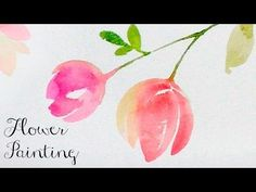 [LVL2] Watercolor Tutorial : How to paint flowers - YouTube