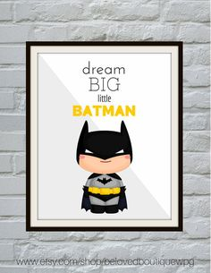 Dream Big Little Batman, Modern Nursery Art Print Digital Download, Superhero Wall Art, Boys Room Decor, Superhero Art, Batman Print