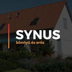 Synus- a tetőfelújítások könnyű és erős cserepe. Könnyedségével, a beton tartósságával és ellenálló képességével a legjobb választás a tetőépítéshez! Tech Companies, Company Logo, Logos, Logo