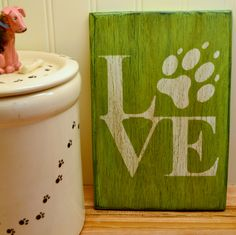 Dog Love Sign - 6 x 9 Small Wood Sign by southofmain on Etsy Dog Crafts, Pallet Crafts, Pallet Art, Wooden Crafts, Wooden Diy, Wooden Signs, Diy And Crafts, Pallet Signs, Wood Projects