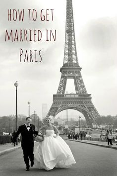 How to Get Married in Paris... Awesome guide for anyone planning an abroad wedding