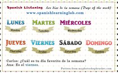 Learn to write and say the days of the week in Spanish through several examples of sentences. Listen to conversations with nice phrases and solve a quiz