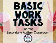 Work tasks are a great way to give our students with autism hands-on learning opportunities for very little or no money. This is especially important for our secondary learners, being that many of these skills can transfer to a work site or job environment.
