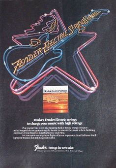 Fender Electric Strings (1977) Fender Electric Guitar, Guitar Strings, High Voltage, Print Ads, Vintage Prints, Neon Signs, Guitar, Print Advertising