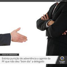 FENAPEF - Extinta punição de advertência a agente da PF que não deu 'bom dia' a delegado