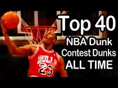 Top 40 Best NBA Dunk Contest Dunks - ALL TIME (1984-2014)