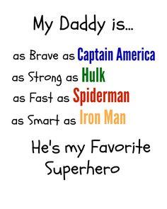My Daddy is ... Favorite Superhero printable #srp15