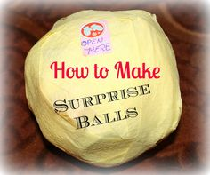 Tutorial How to Make Surprise Balls  The best Christmas or Birthday gift ever! Easy DIY craft  #Christmas #Birthday #Gift