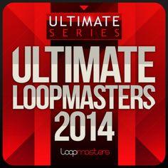 Ultimate Loopmasters - 2014 from Loopmasters