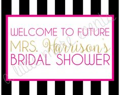 Kate Spade Inspired Bridal Shower, Welcome Sign!