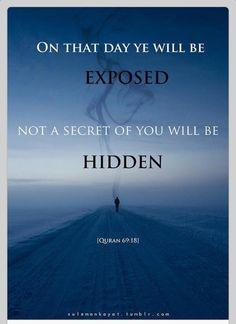Not a secret of you will be hidden