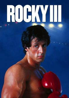 Rocky III FULL MOVIE Streaming Online in Video Quality # Rocky Film, Rocky 3, Rocky Sylvester Stallone, Rocky Balboa Poster, Stallone Movies, Boxing Images, Silvester Stallone, The Expendables, Clint Eastwood