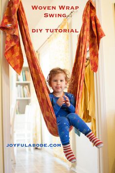 Be mom of the year with this indoor swing made from a babywearing woven wrap. Great for breaking in wraps too!
