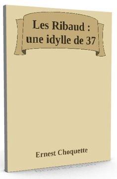 Nouveau sur @ebookaudio : Les Ribaud : une ...   http://ebookaudio.myshopify.com/products/les-ribaud-une-idylle-de-37-ernest-choquette-livre-audio?utm_campaign=social_autopilot&utm_source=pin&utm_medium=pin  #livreaudio #shopify #ebook #epub #français