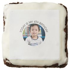 Today is my 4th birthday (Personalize w/ photo) Square Brownie