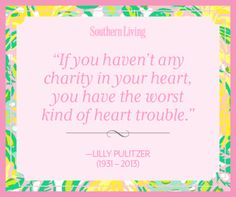 #LillyPulitzer Tribute: Words of Wisdom | SouthernLiving.com