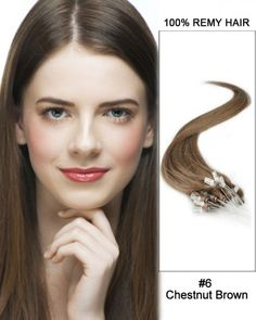 Wholesale #6 Chestnut Brown 18'-24' Straight 100% Remy Hair Human Micro Loop Hair Extensions