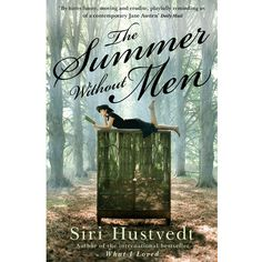 The Summer Without Men by Siri Hustvedt