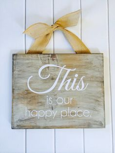 This Is Our Happy Place   Wood Wall Art Features gray wash with white text