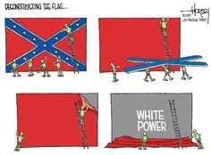 Deconstructing the Flag. Confederate Flag, Pop Culture Art, Bad Timing, Playing Cards, Words, Police, David, Times, Humor