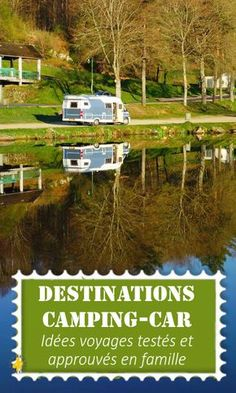 Destinations camping-car Motorhome trip: all destination ideas tested and approved as a family; Voyage En Camping-car, Blog Voyage, Camping Car France, Camping Activities, Destinations, Motorhome, Motor Car, Road Trip, Destination Voyage