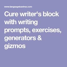 Language is a Virus is a great site to cure writer's block with writing prompts, exercises, generators & gizmos Interactive Sites, Writing Curriculum, Writing Prompts, Writer's Block, Get Started, Generators, The Cure, Finding Yourself, Language
