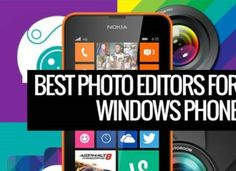 Top 5 Photo Editing Apps for Windows Phone