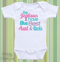 Best present ever pregnancy announcement baby onesie pregnancy aunt uncle onesie uncle gift auntie gift baby girl baby boy funny newborn outfit niece nephew shirt be jealous i have the best aunt uncle negle Choice Image