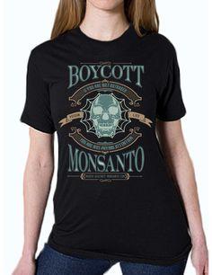 Boycott Monsanto Unisex Tee | We Add Up http://weaddup.com/collections/we-add-up-t-shirts/products/copy-of-quick-ship-boycott-black-unisex-t-shirt-organic-cotton