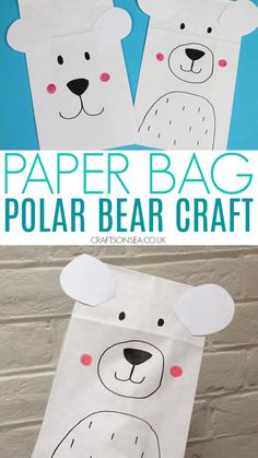 Paper Bag Polar Bear Craft Easy polar bear craft for kids with two different designs – perfect for preschoolers and school age kids and great for winter crafts for kids and arctic animal crafts Bear Crafts Preschool, Animal Crafts For Kids, Daycare Crafts, Winter Crafts For Kids, Halloween Crafts For Kids, Toddler Crafts, Fun Crafts, Craft Kids, Polar Bear Crafts