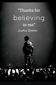 I'll always believe in you Justin