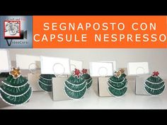 Craft and fun- Segnaposto con capsula Nespresso - YouTube