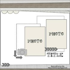 We have a new sketch for you to play along with at Sketch N Scrap ! Here's my take on the sketch: I grabbed my Tommy paper. Scrapbook Layout Sketches, Scrapbook Titles, Scrapbook Templates, Scrapbook Designs, Baby Scrapbook, Travel Scrapbook, Card Sketches, Scrapbook Paper Crafts, Scrapbooking Layouts