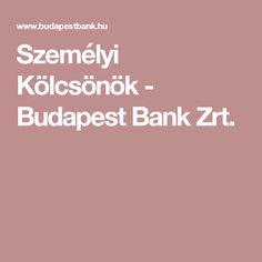Személyi Kölcsönök - Budapest Bank Zrt.