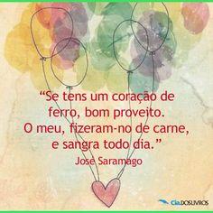 Simples, como as palavras de Saramago!  #BomDia, pessoal!!!   Uma LINDA quinta-feira a vocês! ;-)