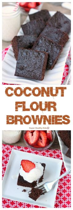 FOOD - Coconut Flour Brownies. Coconut flour makes a deliciously dense and chewy brownie, gluten-free.