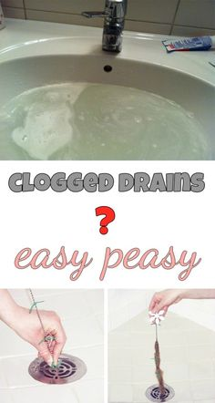 Clogged drains? Easy peasy!