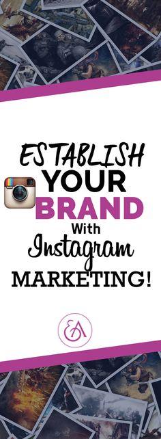 Establish Your Brand With Instagram Marketing