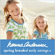 Save 15% off your entire order at Hanna Andersson! (Plus BOGO & Spring Break Sales!)