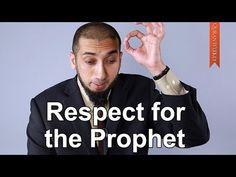 Respect for the Prophet - Nouman Ali Khan - Quran Weekly - YouTube