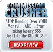 Commission Crusher Review, get the information you need about Commission Crusher before you make a decision to follow it strategies. http://www.internetmoneyreport.com/go/elijahdunn