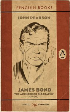 """John Pearson """"James Bond: The Authorised Biography"""" (portrait of James Bond by the most excellent and immortal John McLusky)"""