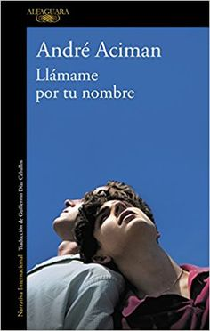 Download pdf books call me by your name pdf epub mobi by llmame por tu nombre andr aciman fandeluxe Choice Image