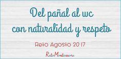 Del pañal al wc con naturalidad y respeto http://www.montessoriencasa.es/del-panal-al-wc-con-naturalidad-y-respeto/