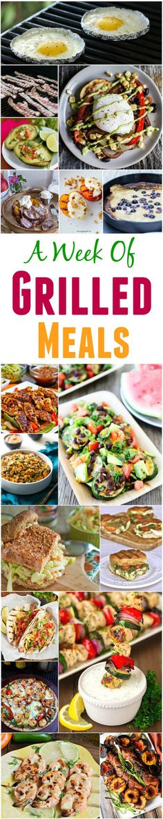 A Week of Grilled Meals - recipes you can make for breakfast, lunch and dinner on the grill!