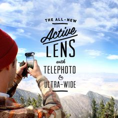 Pre-Order now the All-New Active Lens featuring Telephoto and Ultra-Wide for iPhone 6 and iPhone 6 Plus. It's the perfect photo accessory for your next adventure.