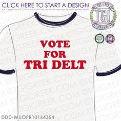 Delta Delta Delta | Tri Delt | ΔΔΔ | Vote For Tri Delt | PR t-shirt | Sisterhood | PR Tee | Custom Sorority Apparel | TGI Greek | Greek Apparel | Custom Apparel | Sorority Tee Shirts | Sorority T-shirts