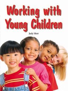 Working with Young Children by Judy Herr  Ed.D., http://www.amazon.com/dp/159070813X/ref=cm_sw_r_pi_dp_XVXvsb1NJCAR8
