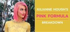 How to Get Julianne Hough's Pink Hair