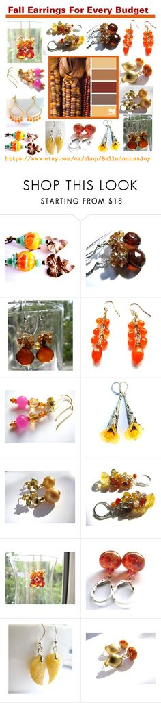 """""""Fall Earrings For Every Budget"""" by belladonnasjoy ❤ liked on Polyvore featuring contemporary and vintage"""